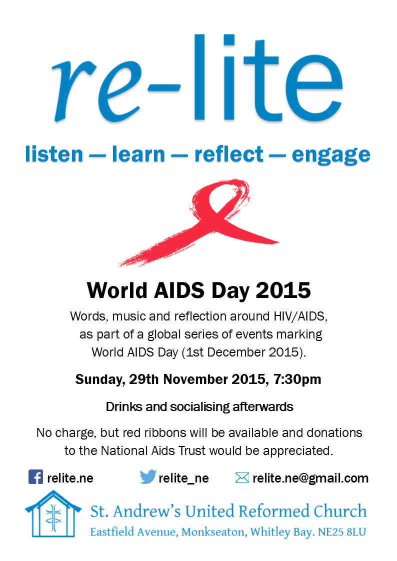 re-lite - World Aids Day 2015 on 29 Nov 2015 from 7:30pm. Social afterwards. No charge